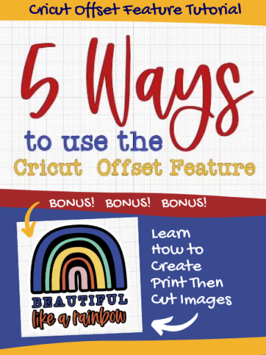 5 Ways to Use the Cricut Offset Feature